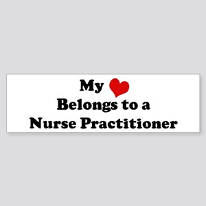 Heart Belongs: Nurse Practiti Bumper Sticker