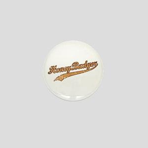 Team Honey Badger Mini Button