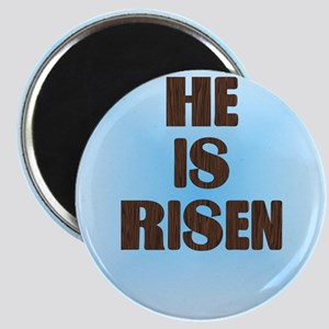 He Is Risen Magnet