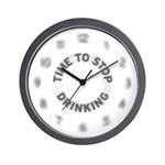 TIME TO STOP DRINKING Wall Clock