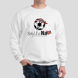 Smile Nah! Sweatshirt