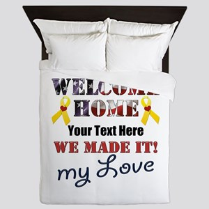 Personalize it- Welcome Home My Love Queen Duvet
