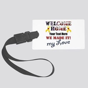 Personalize it- Welcome Home My Large Luggage Tag