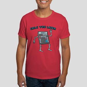 Calc You Later Dark T-Shirt