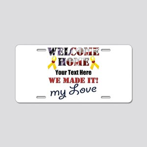 Personalize it- Welcome Hom Aluminum License Plate