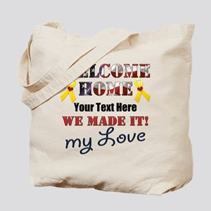 Personalize it- Welcome Home My Love Tote Bag