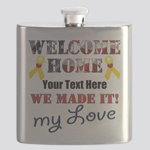 Personalize it- Welcome Home My Love Flask