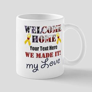 Personalize it- Welcome Home My 11 oz Ceramic Mug