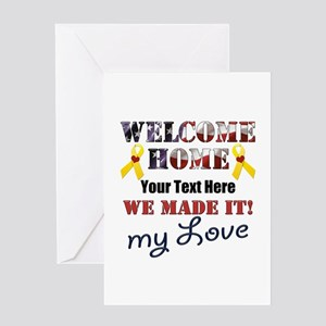 Personalize it- Welcome Home My Love Greeting Card