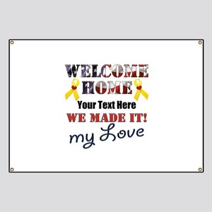 Personalize it- Welcome Home My Love Banner