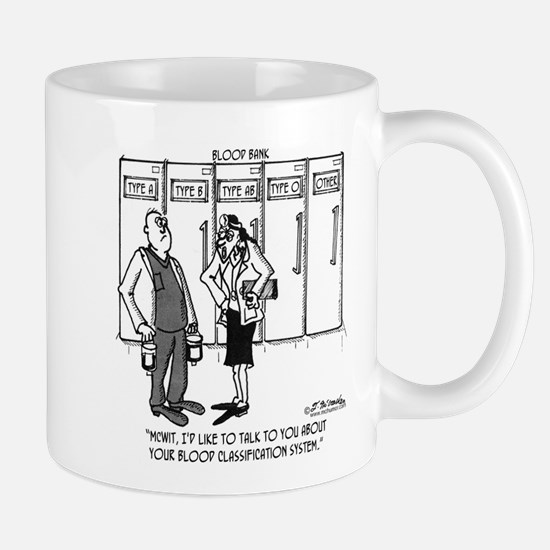 About Your Blood Classification System Mug