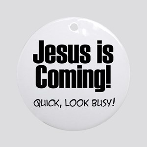 Jesus is Coming! Ornament (Round)