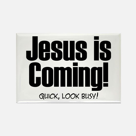Jesus is Coming! Rectangle Magnet