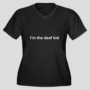 I'm the deaf kid Women's Plus Size V-Neck Dark T-S
