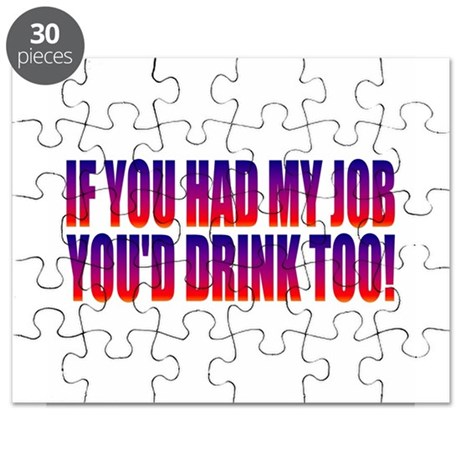 You'd Drink Too! Puzzle