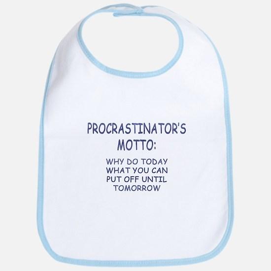 Procrastinator's Motto Bib