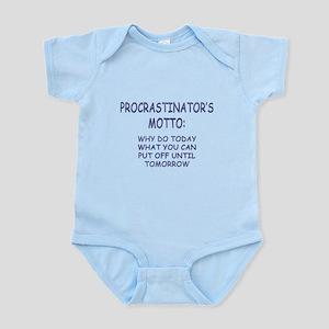 Procrastinator's Motto Infant Bodysuit
