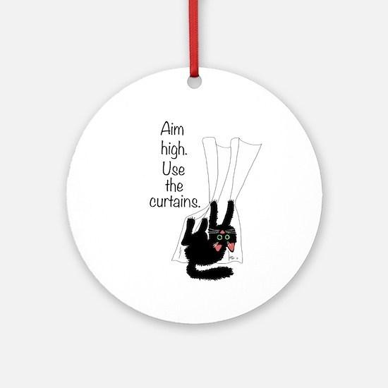 Aim High. Use the Curtains. Ornament (Round)