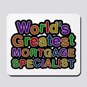 World's Greatest MORTGAGE SPECIALIST Mousepad