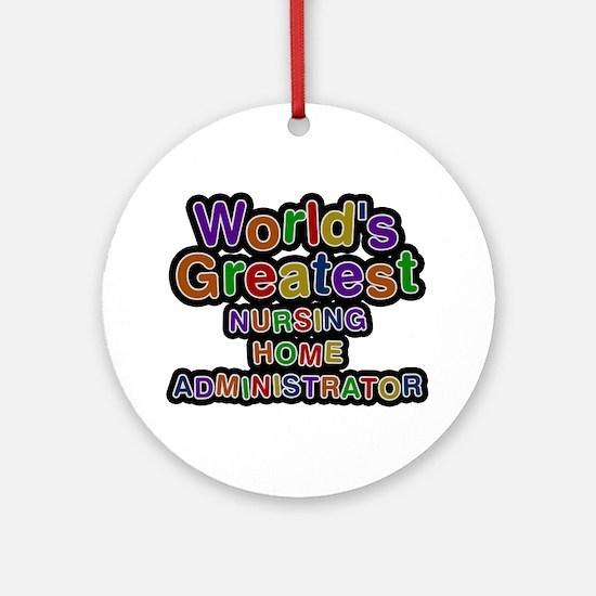 World's Greatest NURSING HOME ADMINISTRATOR Round