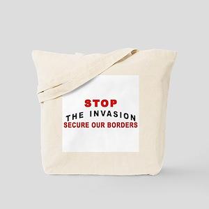 Stop The Invasion SOB  Tote Bag