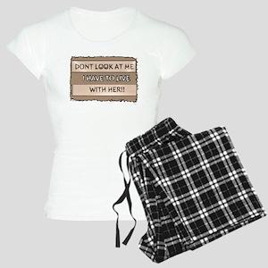 Jmcks Dont Look At Me I Have Women's Light Pajamas
