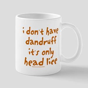 DANDRUFF/HEAD LICE Mug