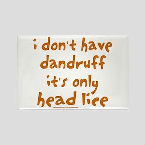DANDRUFF/HEAD LICE Rectangle Magnet