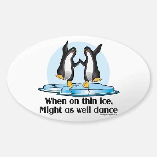 When On Tin Ice Sticker (Oval)
