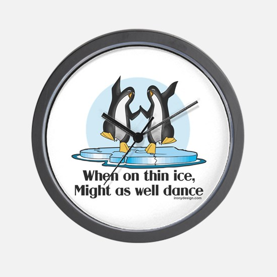 When On Tin Ice Wall Clock