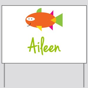 Aileen is a Big Fish Yard Sign
