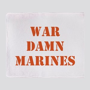 WAR DAMN MARINES Throw Blanket