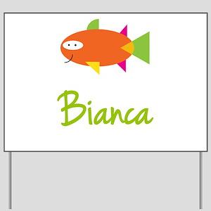 Bianca is a Big Fish Yard Sign