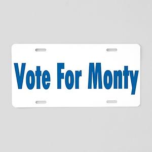 Vote For Monty Aluminum License Plate