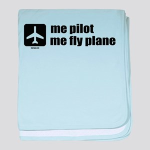 Me Pilot, Me Fly Plane baby blanket