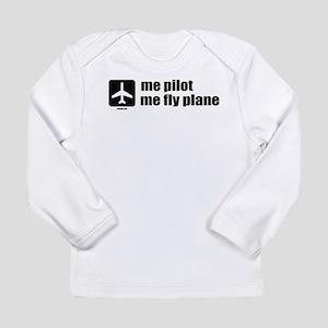 Me Pilot, Me Fly Plane Long Sleeve Infant T-Shirt