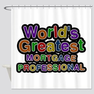 World's Greatest MORTGAGE PROFESSIONAL Shower Curt