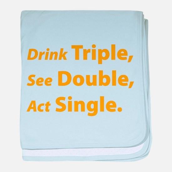 Drink Triple ... baby blanket