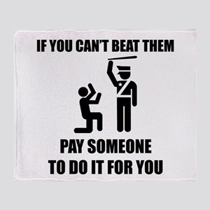 If you can't beat them Throw Blanket