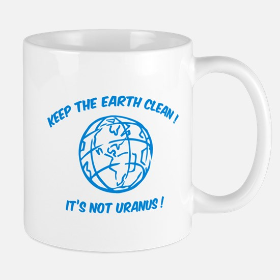Keep the earth clean ! Mug