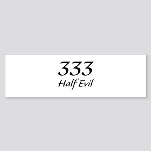 333 Half Evil Sticker (Bumper)