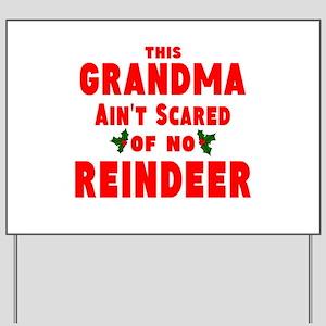 Grandma Got run over Yard Sign