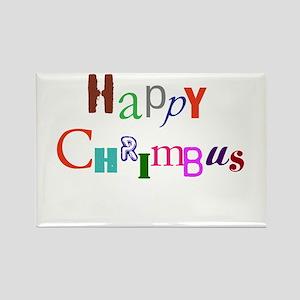 Happy Chrimbus Rectangle Magnet