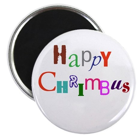 """Happy Chrimbus 2.25"""" Magnet (10 pack)"""