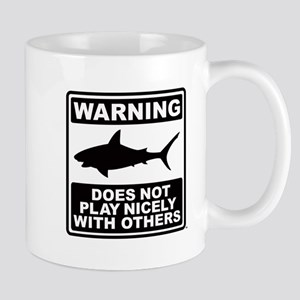 Shark Does Not Play Nicely Mug