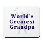 World's Greatest Grandpa... Mousepad