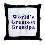 World's Greatest Grandpa... Throw Pillow