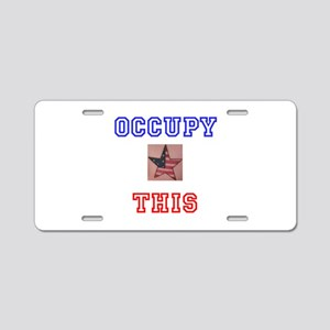 Occupy This Star Aluminum License Plate