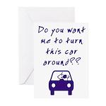 Turn This Car Around Greeting Cards (Pk of 10)