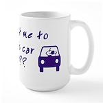 Turn This Car Around Large Mug